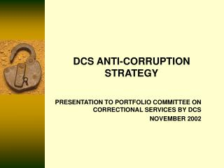 DCS ANTI-CORRUPTION STRATEGY