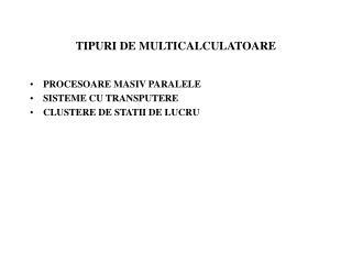 TIPURI DE MULTICALCULATOARE