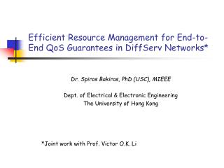 Efficient Resource Management for End-to-End QoS Guarantees in DiffServ Networks*