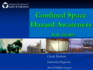 Chuck Durham Industrial Hygienist durc235@lni.wa
