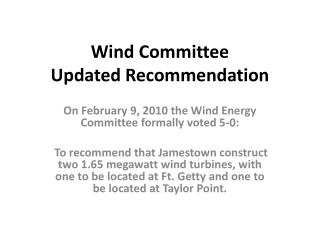 Wind Committee  Updated Recommendation