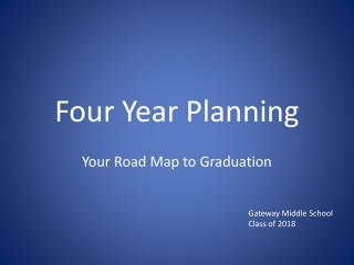 Four Year Planning