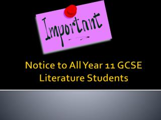 Notice to All Year 11 GCSE Literature Students