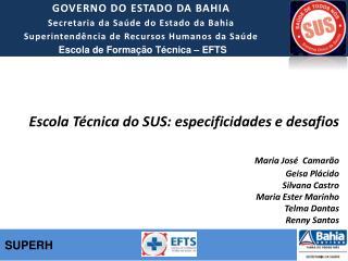 GOVERNO DO ESTADO DA BAHIA Secretaria da Sa�de do Estado da Bahia