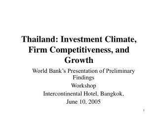 Thailand: Investment Climate, Firm Competitiveness, and Growth