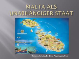 Malta als unabhängiger Staat