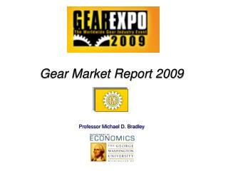 Gear Market Report 2009