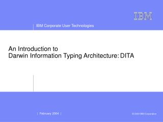 An Introduction to  Darwin Information Typing Architecture: DITA
