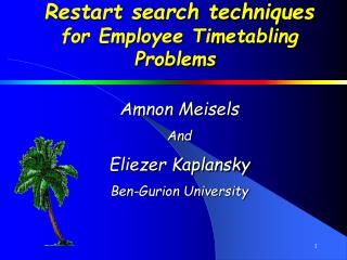 Restart search techniques for Employee Timetabling Problems