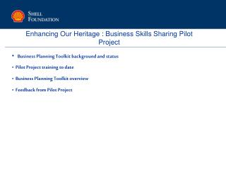 Enhancing Our Heritage : Business Skills Sharing Pilot Project