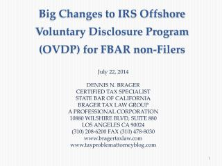 Big Changes to IRS Offshore Voluntary Disclosure Program (OVDP) for FBAR non-Filers