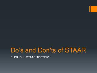 Do's and Don'ts of STAAR
