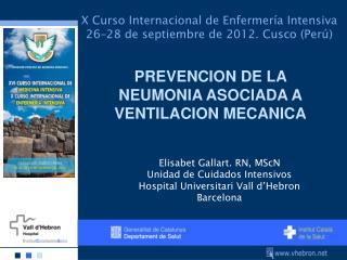 X Curso Internacional de Enfermería Intensiva 26–28 de septiembre de 2012. Cusco (Perú)