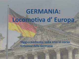 GERMANIA: Locomotiva d' Europa