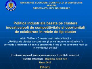 Eveniment regional pentru promovarea activitatii de inovare si