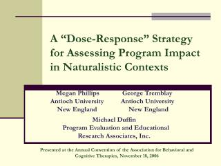 """A """"Dose-Response"""" Strategy for Assessing Program Impact in Naturalistic Contexts"""