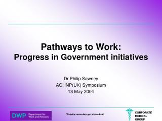 Pathways to Work: Progress in Government initiatives
