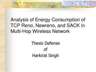 Analysis of Energy Consumption of TCP Reno, Newreno, and SACK in Multi-Hop Wireless Network