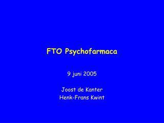 FTO Psychofarmaca