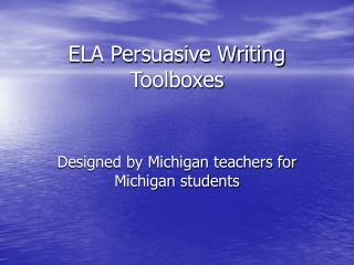 ELA Persuasive Writing Toolboxes