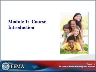 Module 1:  Course Introduction