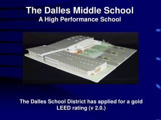 The Dalles Middle School A High Performance School