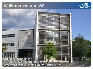 Willkommen am IWF