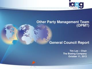 Other Party Management Team (OPMT)  General Council Report