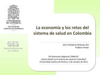 La economía y los retos del sistema de salud en Colombia