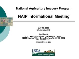 National Agriculture Imagery Program NAIP Informational Meeting
