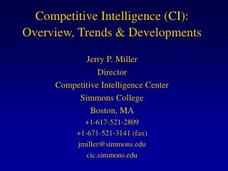 Competitive Intelligence CI: Overview, Trends  Developments