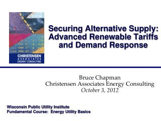 Securing Alternative Supply: Advanced Renewable Tariffs and Demand Response