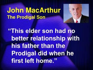 John MacArthur The Prodigal Son