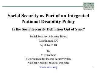 Social Security Advisory Board Washington, DC April 14, 2004 By Virginia Reno