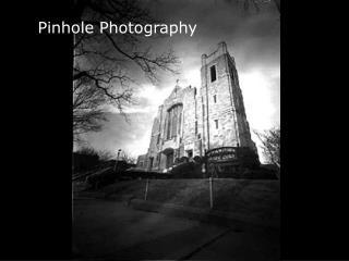 Pinhole Photography