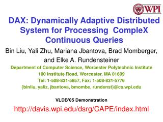 DAX: Dynamically  Adaptive Distributed System for Processing  CompleX Continuous Queries