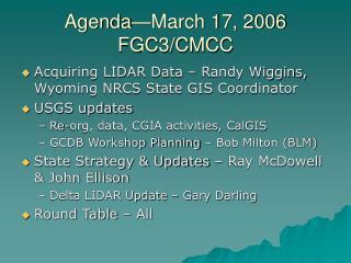 Agenda—March 17, 2006 FGC3/CMCC
