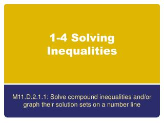 1-4 Solving Inequalities