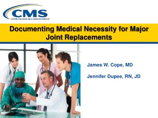 Documenting Medical Necessity for Major Joint  Replacements
