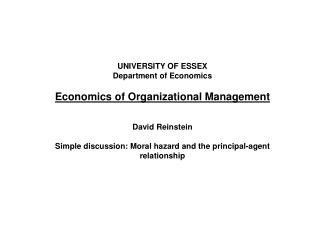 UNIVERSITY OF ESSEX Department of Economics Economics  of Organizational Management