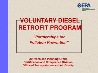 VOLUNTARY DIESEL RETROFIT PROGRAM