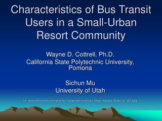 Characteristics of Bus Transit Users in a Small-Urban Resort Community