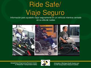 Información para ayudarle viajar seguramente en un vehículo mientras sentado en su silla de ruedas
