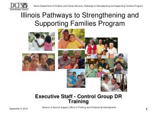 Illinois Pathways to Strengthening and Supporting Families Program