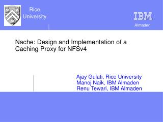 Nache: Design and Implementation of a Caching Proxy for NFSv4