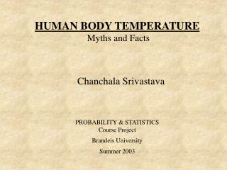 HUMAN BODY TEMPERATURE  Myths and Facts