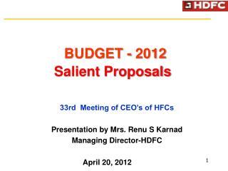 BUDGET - 2012 Salient Proposals
