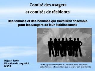 Comité des usagers  et comités de résidents