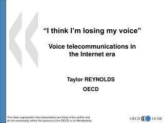 """I think I'm losing my voice"" Voice telecommunications in the Internet era"
