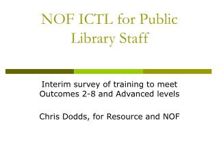 NOF ICTL for Public Library Staff